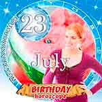Birthday Horoscope for July 23rd
