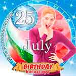 Birthday Horoscope July 25th