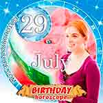 Birthday Horoscope for July 29th