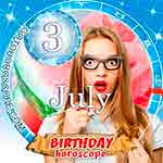 Birthday Horoscope July 3rd