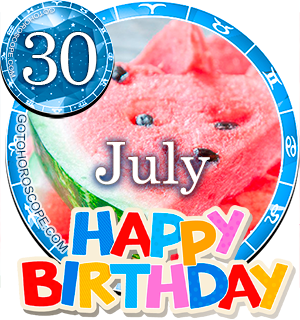 Birthday Horoscope for July 30th