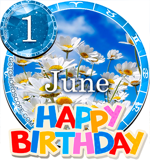 Birthday Horoscope for June 1st