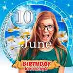 Birthday Horoscope June 10th