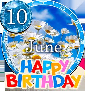 Birthday Horoscope for June 10th