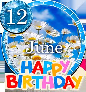 Birthday Horoscope for June 12th