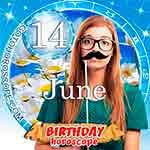 Birthday Horoscope June 14th
