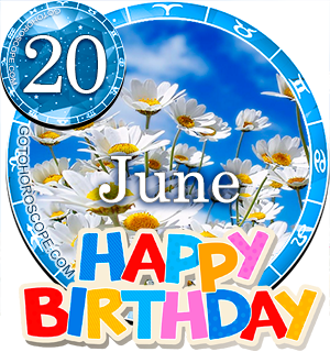 Birthday Horoscope for June 20th