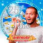 Birthday Horoscope June 25th