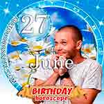 Birthday Horoscope June 27th