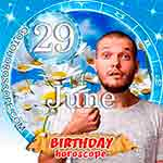 Birthday Horoscope for June 29th