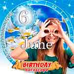 Birthday Horoscope June 6th