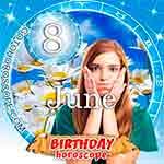 Birthday Horoscope June 8th