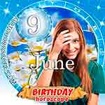 Birthday Horoscope June 9th