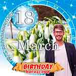 Birthday Horoscope March 18th