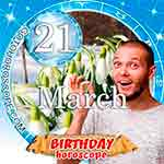 Birthday Horoscope for March 21st