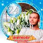 Birthday Horoscope March 24th
