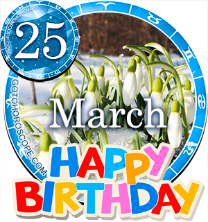 astrology march 25 birthday