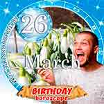 Birthday Horoscope for March 26th