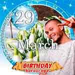 Birthday Horoscope March 29th