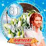 Birthday Horoscope for March 31st