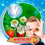 Birthday Horoscope for May 17th