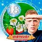 Birthday Horoscope May 18th