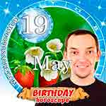 Birthday Horoscope May 19th