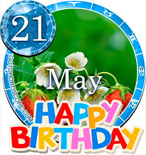 Birthday Horoscope for May 21st
