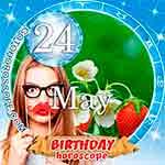 Birthday Horoscope May 24th