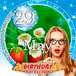 Birthday Horoscope May 29th