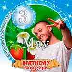Birthday Horoscope for May 3rd