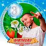 Birthday Horoscope May 3rd