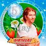 Birthday Horoscope for May 5th