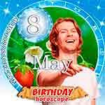 Birthday Horoscope for May 8th