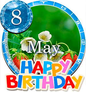 Birthday Horoscope for May 8th