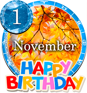 Birthday Horoscope November 1st for all Zodiac signs
