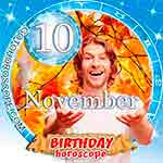 Birthday Horoscope November 10th
