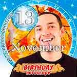 Birthday Horoscope November 13th