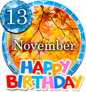 Birthday Horoscope for November 13th