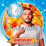 Birthday Horoscope for November 14th