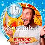 Birthday Horoscope for November 15th