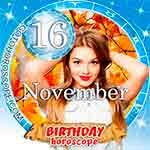 Birthday Horoscope November 16th