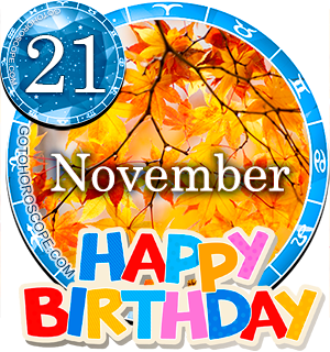 Birthday Horoscope November 21st for all Zodiac signs