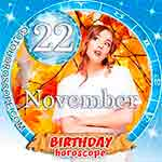 Birthday Horoscope for November 22nd