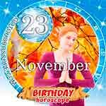 Birthday Horoscope for November 23rd