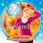 Birthday Horoscope for November 24th