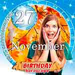 Birthday Horoscope for November 27th