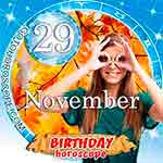 Birthday Horoscope for November 29th