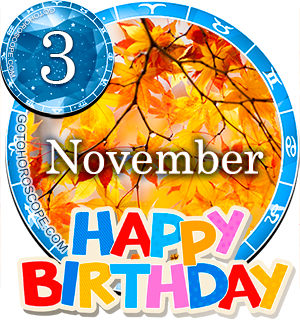 Birthday Horoscope November 3rd for all Zodiac signs