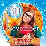 Birthday Horoscope for November 30th